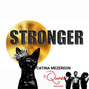 Stronger ft Quavo (Migos Edition) Albümü