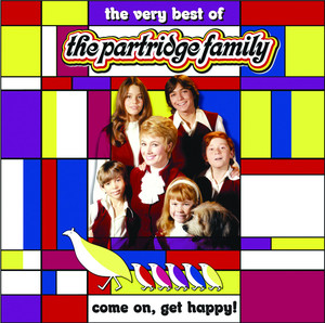 Come On Get Happy!: The Very Best of the Partridge Family album