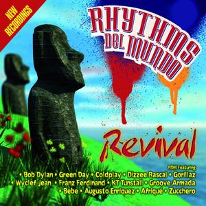 Rhythms del Mundo: Revival