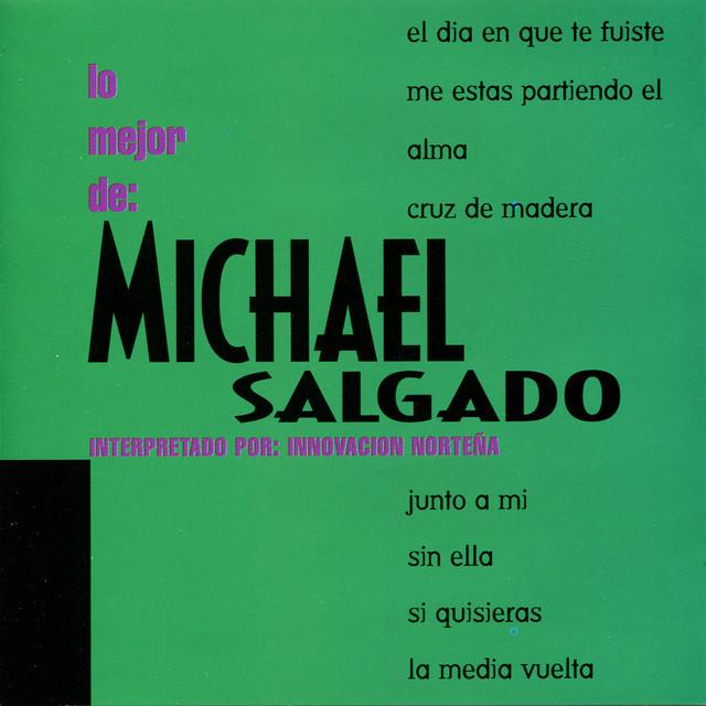 Lo Mejor de: Michael Salgado