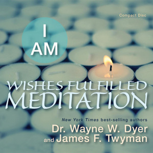 I Am Wishes Fulfilled Meditation Audiobook