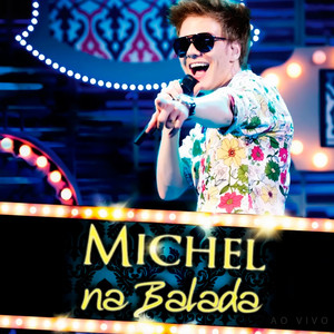 Na Balada  - Michel Teló