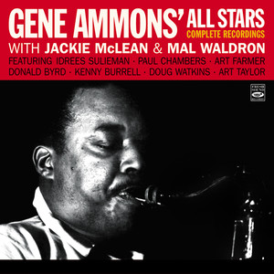 "Gene Ammons' All Stars. Complete Recordings with Jackie Mclean & Mal Waldron ""Jammin' With Gene,"" ""Funky,"" ""Jammin' in Hi-Fi with Gene Ammons"" Plus Three of the Four Tracks On ""The Happy Blues"" album"