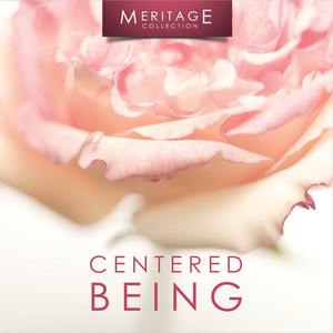 Meritage Relaxation: Centered Being album