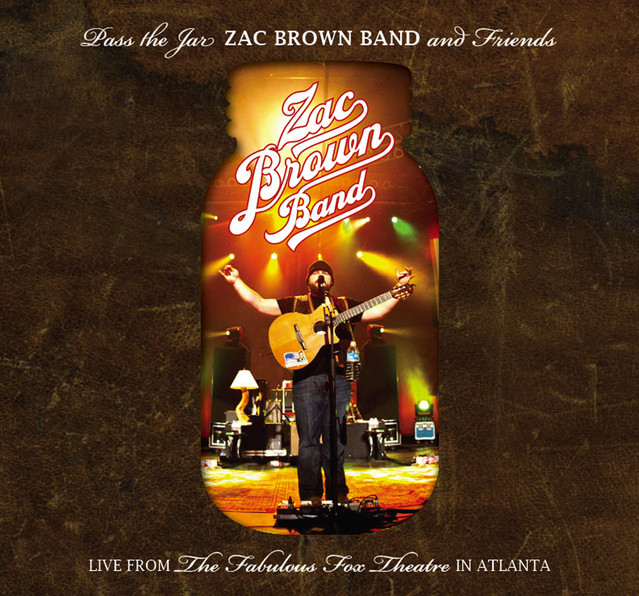 Pass The Jar - Zac Brown Band and Friends from the Fabulous Fox Theatre In Atlanta