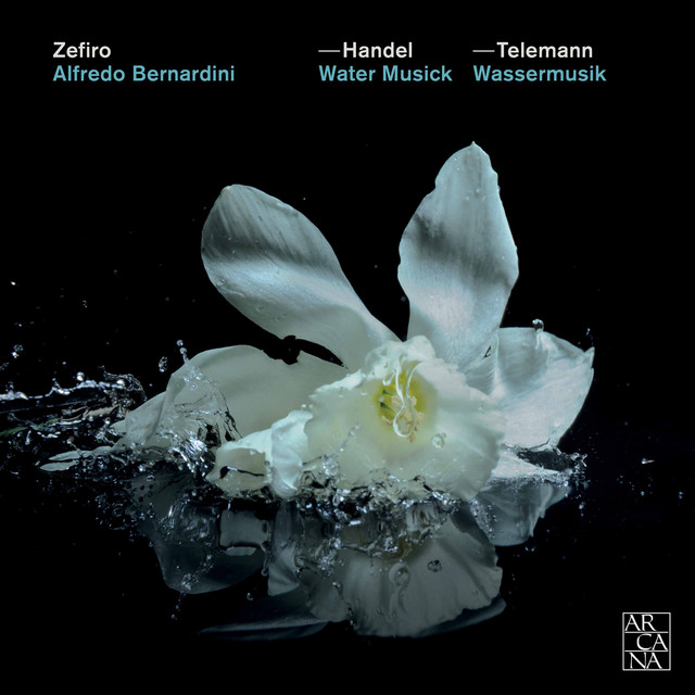 Handel & Telemann: Water Music by Ensemble Zefiro on Spotify