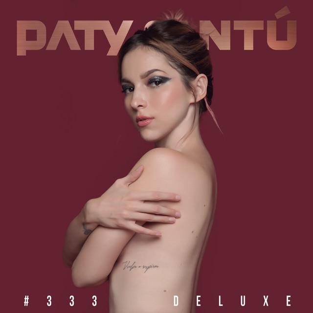 Album cover for #333 (Edición Deluxe) by Paty Cantú