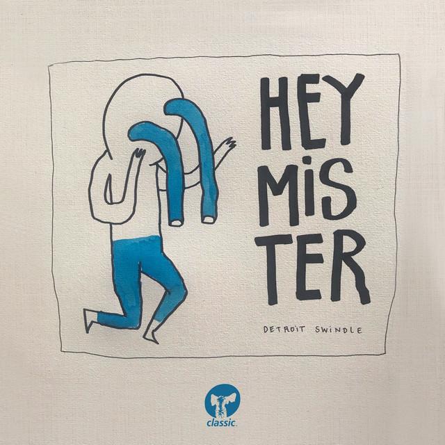 Hey Mister