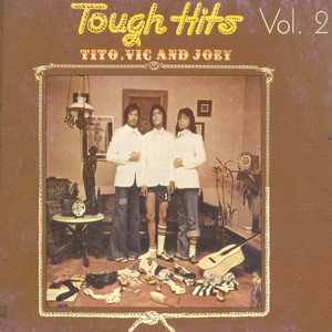 Tough hits vol. 2 - Tito, Vic and Joey