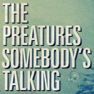 Somebody's Talking
