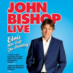 John Bishop Live - Elvis Has Left the Building Audiobook