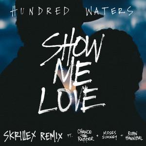 Show Me Love (Skrillex Remix)