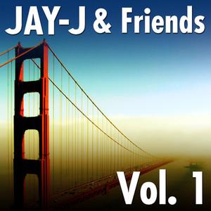 Jay-J & Friends Vol. 1 album