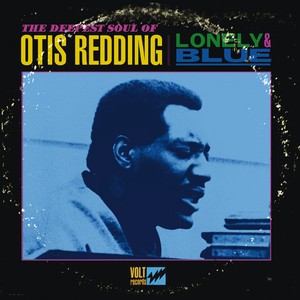 Lonely & Blue: The Deepest Soul of Otis Redding Albumcover