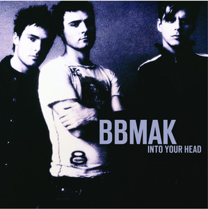 Into Your Head - Bbmak