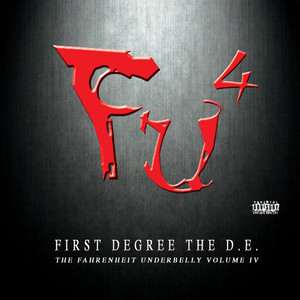 F.U.4, The Fahrenheit Underbelly Volume IV