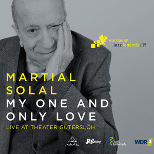 My One and Only Love (Live at Theater Gütersloh) [European Jazz Legends, Vol. 15] album