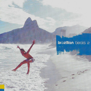 Brazilian Beats 2 (Mr Bongo presents)