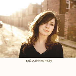 Tim's House - Kate Walsh
