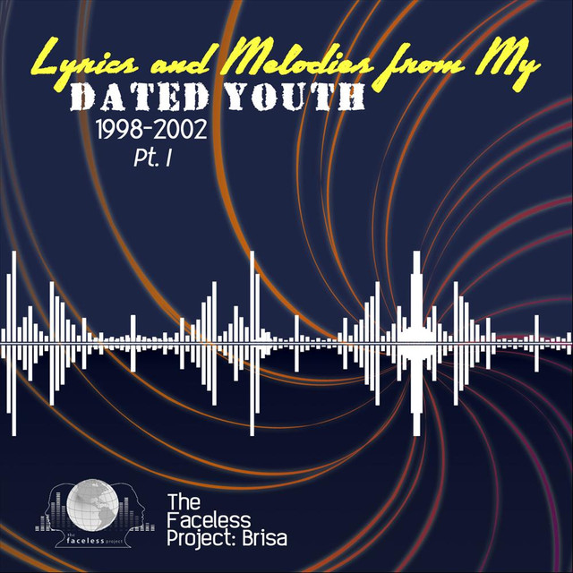 Lyrics & Melodies from My Dated Youth