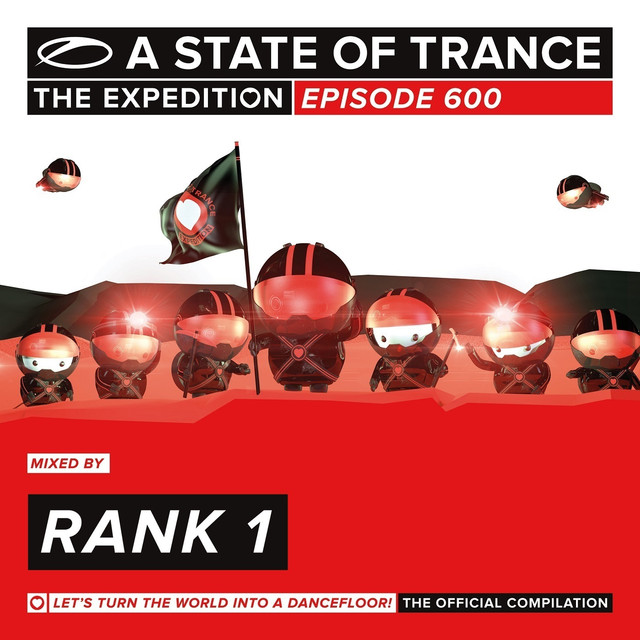 A State Of Trance 600 - The Expedition (Mixed by Rank 1)