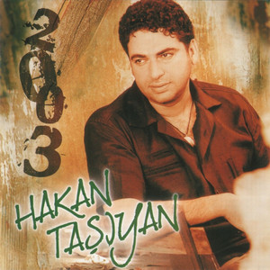 Hakan Taşıyan (2003) Albümü