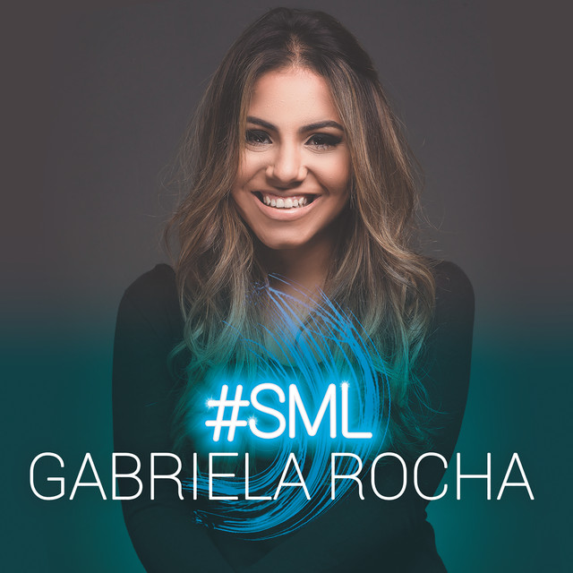 Album cover for #SML by Gabriela Rocha