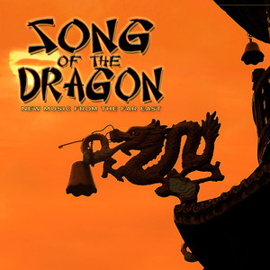 Song of the Dragon: New Music from the Far East Albumcover