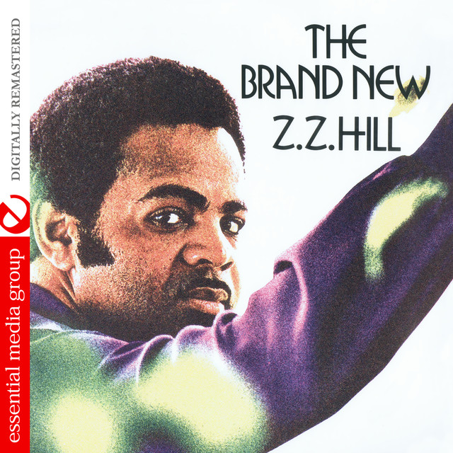 The Brand New Z.Z. Hill (Digitally Remastered)