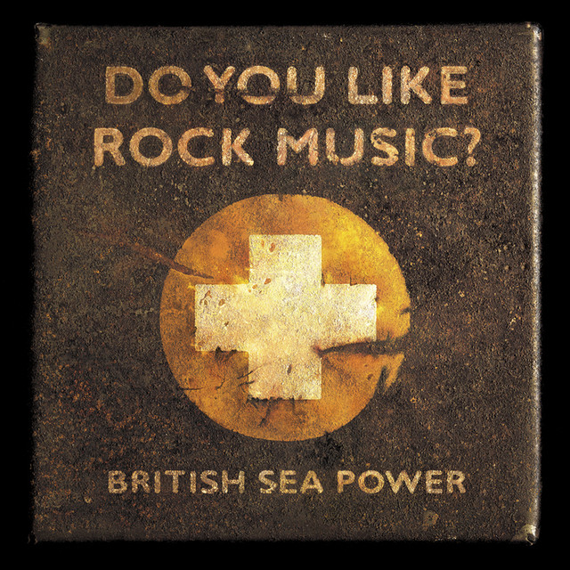 Album cover for Do You Like Rock Music by British Sea Power