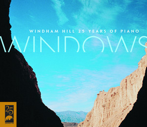 Windows: 25 Years of Windham Hill Piano