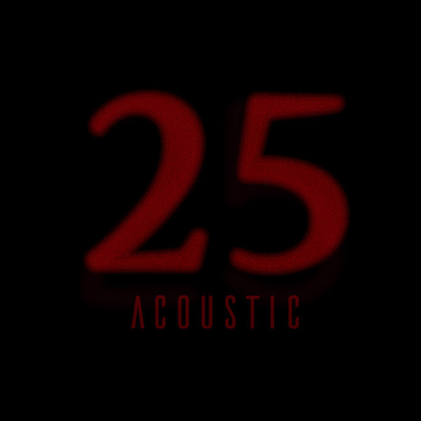 25 Acoustic (Acoustic Version)
