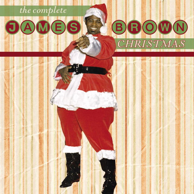 Santa claus go straight to the ghetto — james brown | last. Fm.