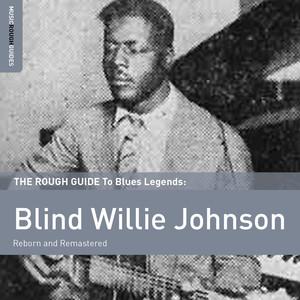 Rough Guide To Blind Willie Johnson album