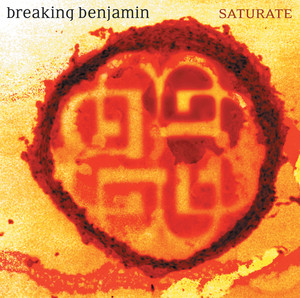 Saturate - Breaking Benjamin