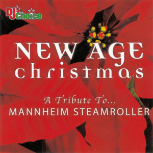 New Age Christmas: A Tribute to Mannheim Steamroller album