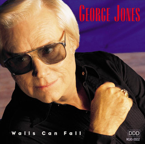 Walls Can Fall - George Jones
