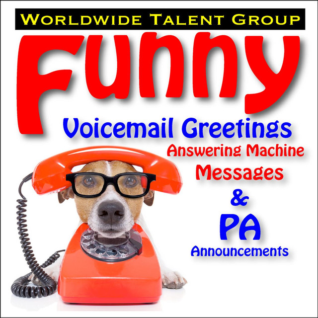 Funny voicemail greetings answering machine messages pa funny voicemail greetings answering machine messages pa announcements by worldwide talent group on spotify m4hsunfo