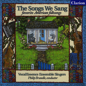 The Songs We Sang: Favorite American Folk Songs - Traditional
