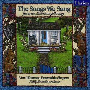 The Songs We Sang: Favorite American Folk Songs - Traditional