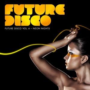 Future Disco, Vol. 4 - Neon Nights Albumcover