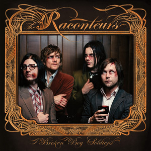 Broken Boy Soldiers - The Raconteurs