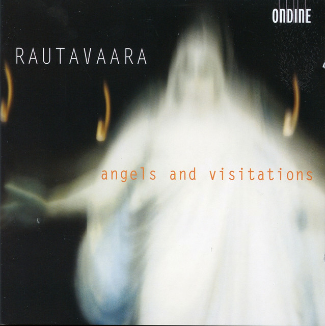 Rautavaara: Angels and Visitations