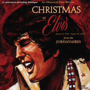 Christmas to Elvis From the Jordanaires album