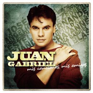 Mis Canciones, Mis Amigos - Juan Gabriel