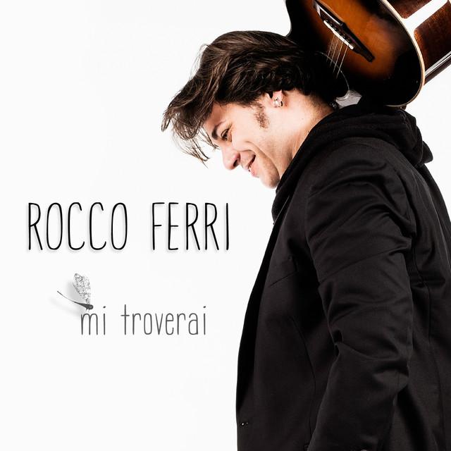 Mi Troverai Single By Rocco Ferri On Spotify