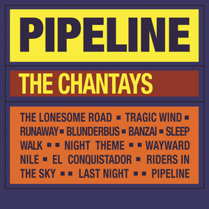 Pipeline - The Chantays
