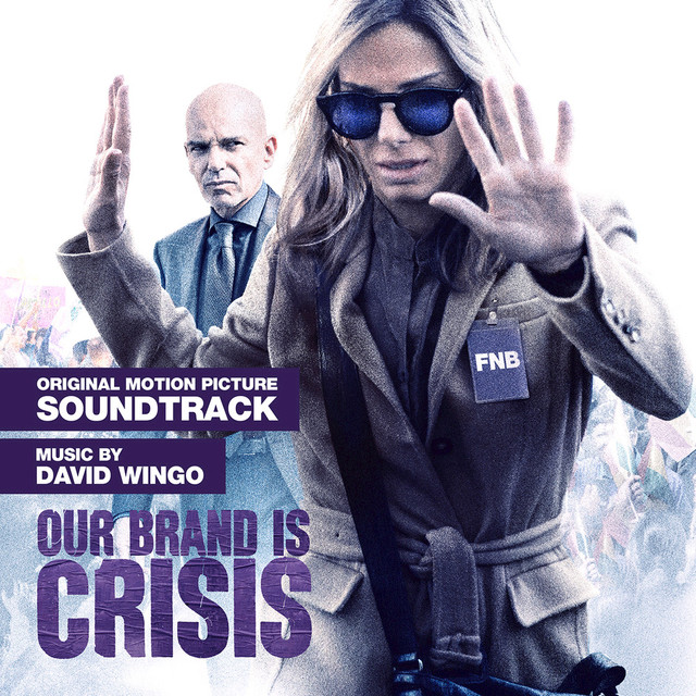 Our Brand Is Crisis: Original Motion Picture Soundtrack Albumcover