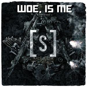 Genesi[s] - Woe Is Me