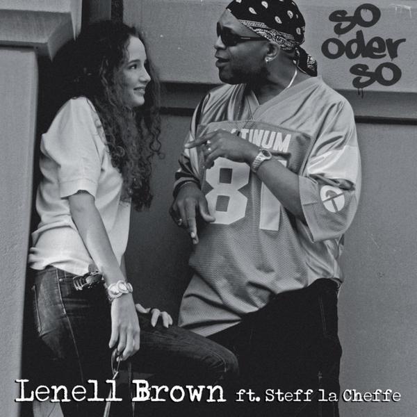 Lenell Brown feat. Steff la Cheffe